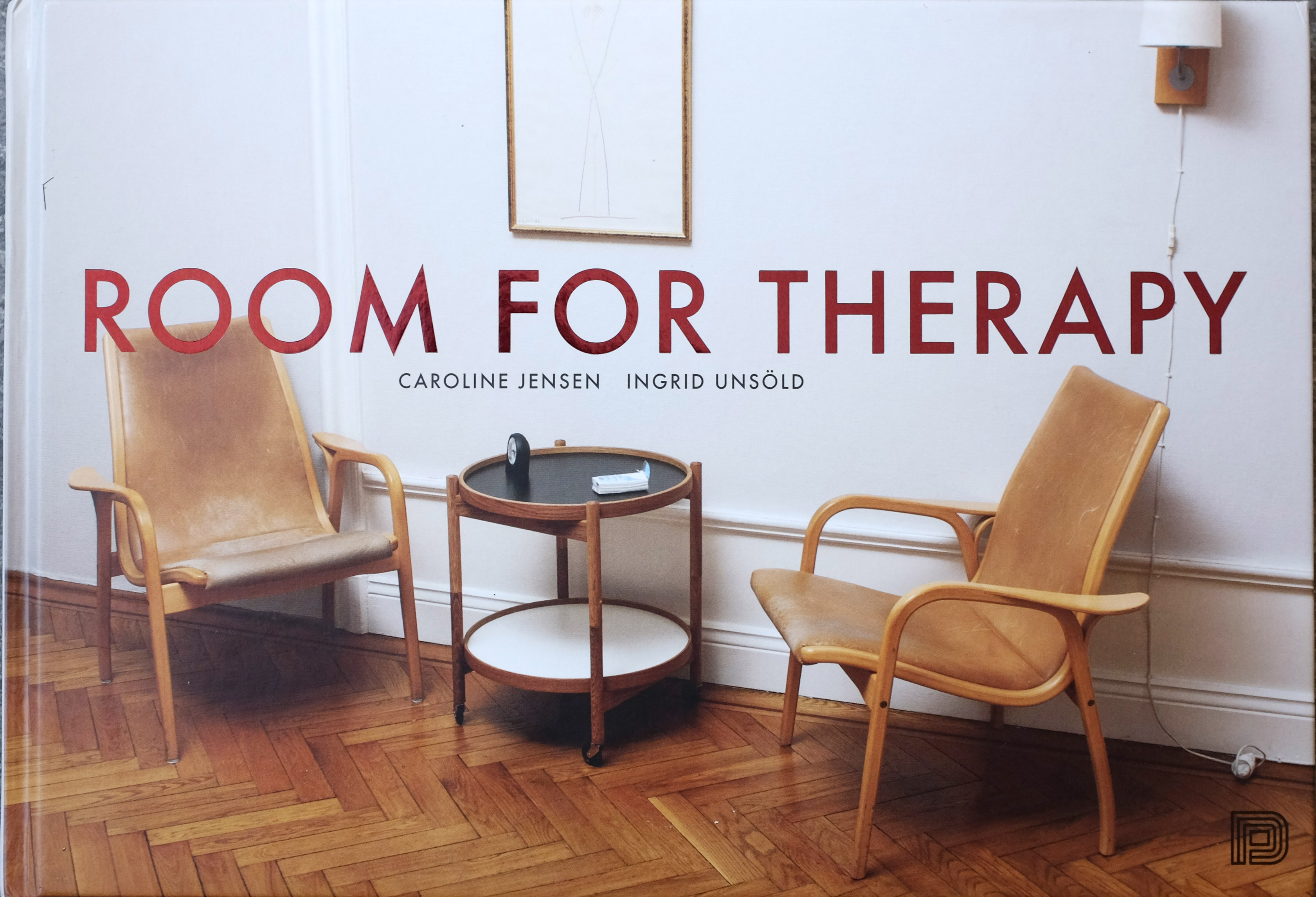 "Caroline Jensen, Ingrid Unsöld: ""Room for Therapy"""