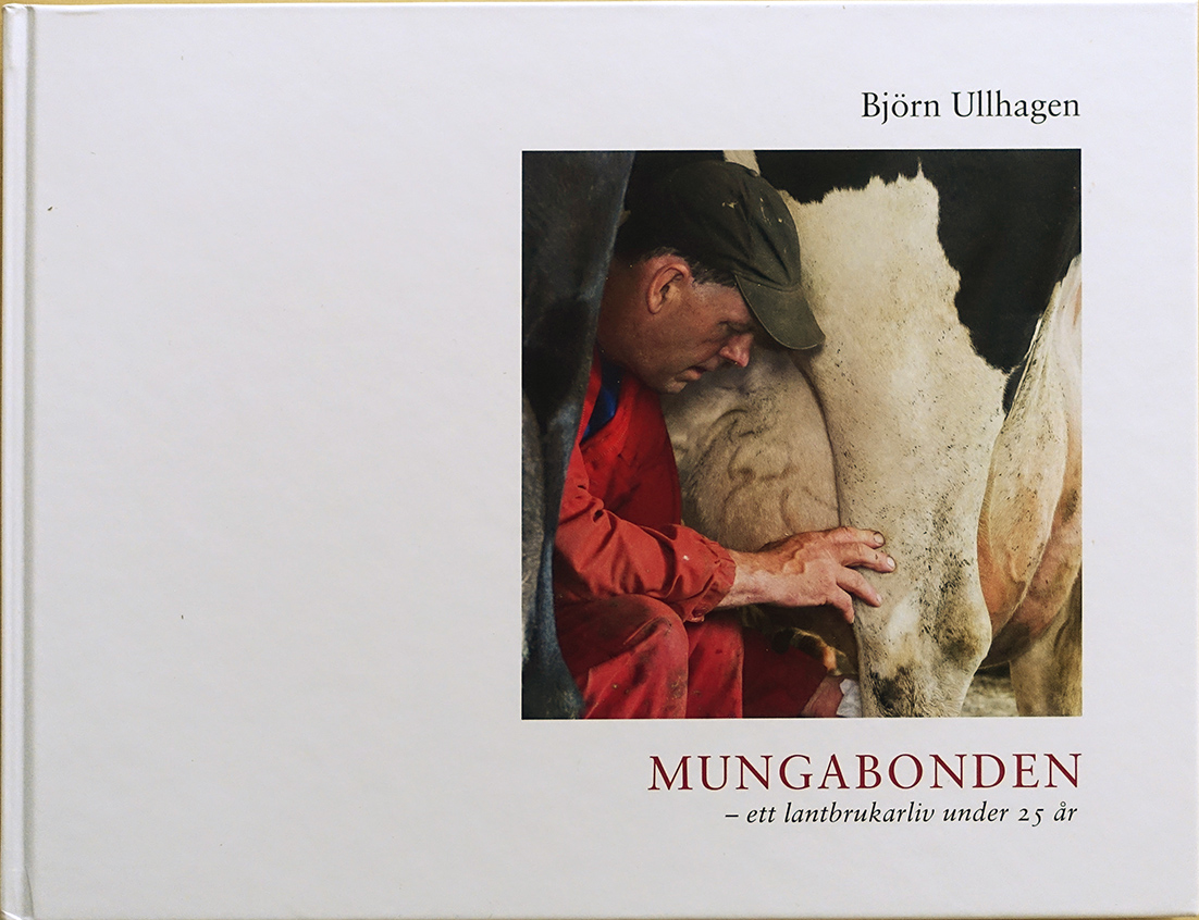 """Björn Ullhagen: """"Mungabonden"""""""