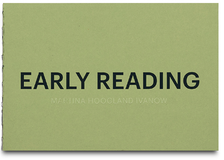 "Martina Hoogland Ivanow: ""Early Reading"""