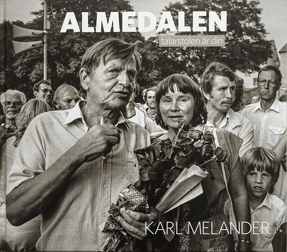 """Karl Melander: """"Almedalen, talarstolen är din"""""""