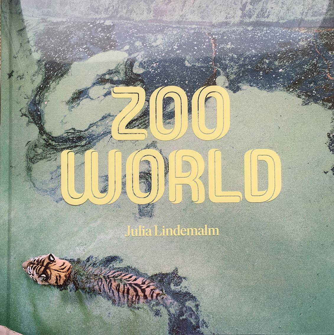 "Julia Lindemalm: ""Zoo World"""