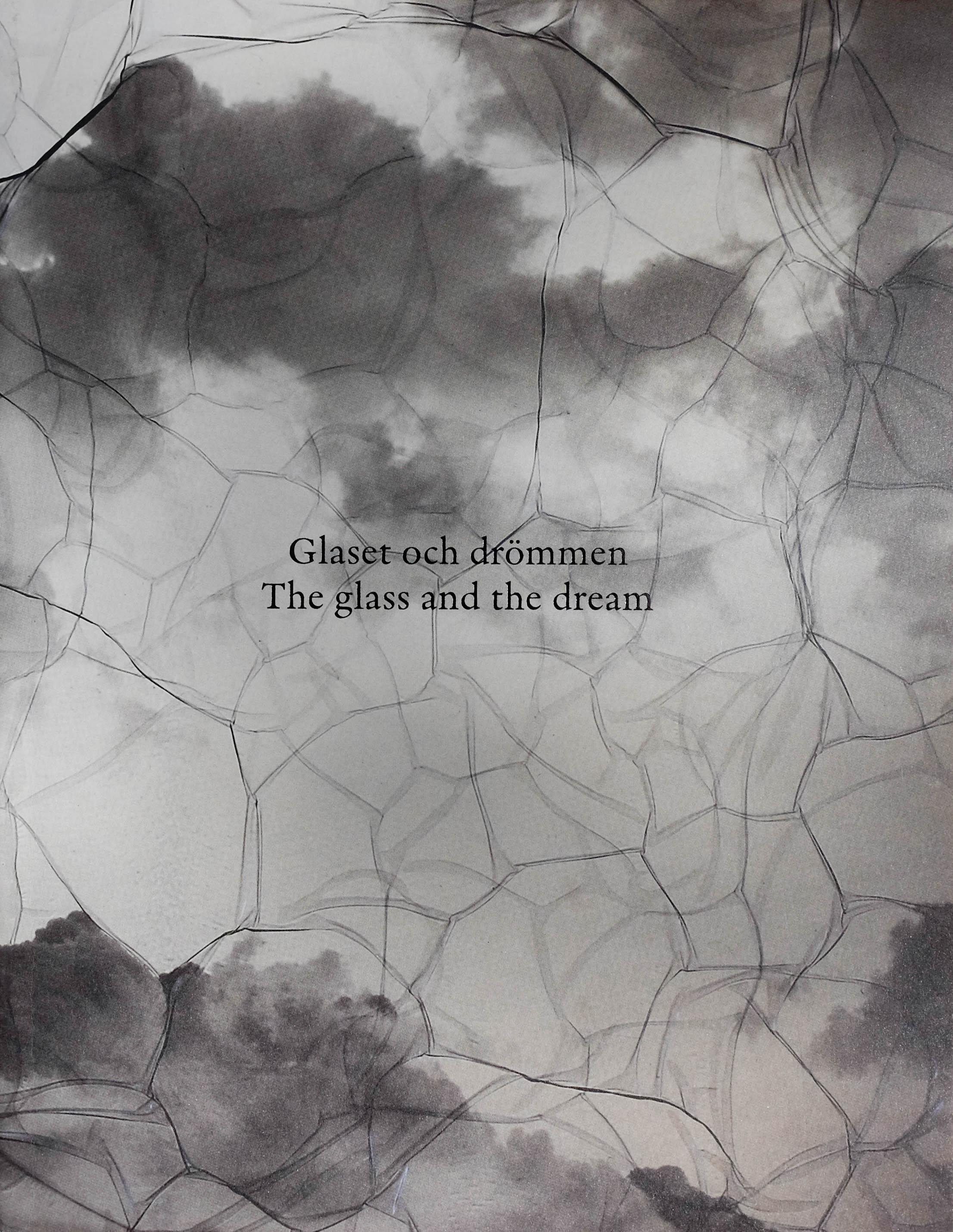 "John Selbing: ""Glaset och drömmen"""