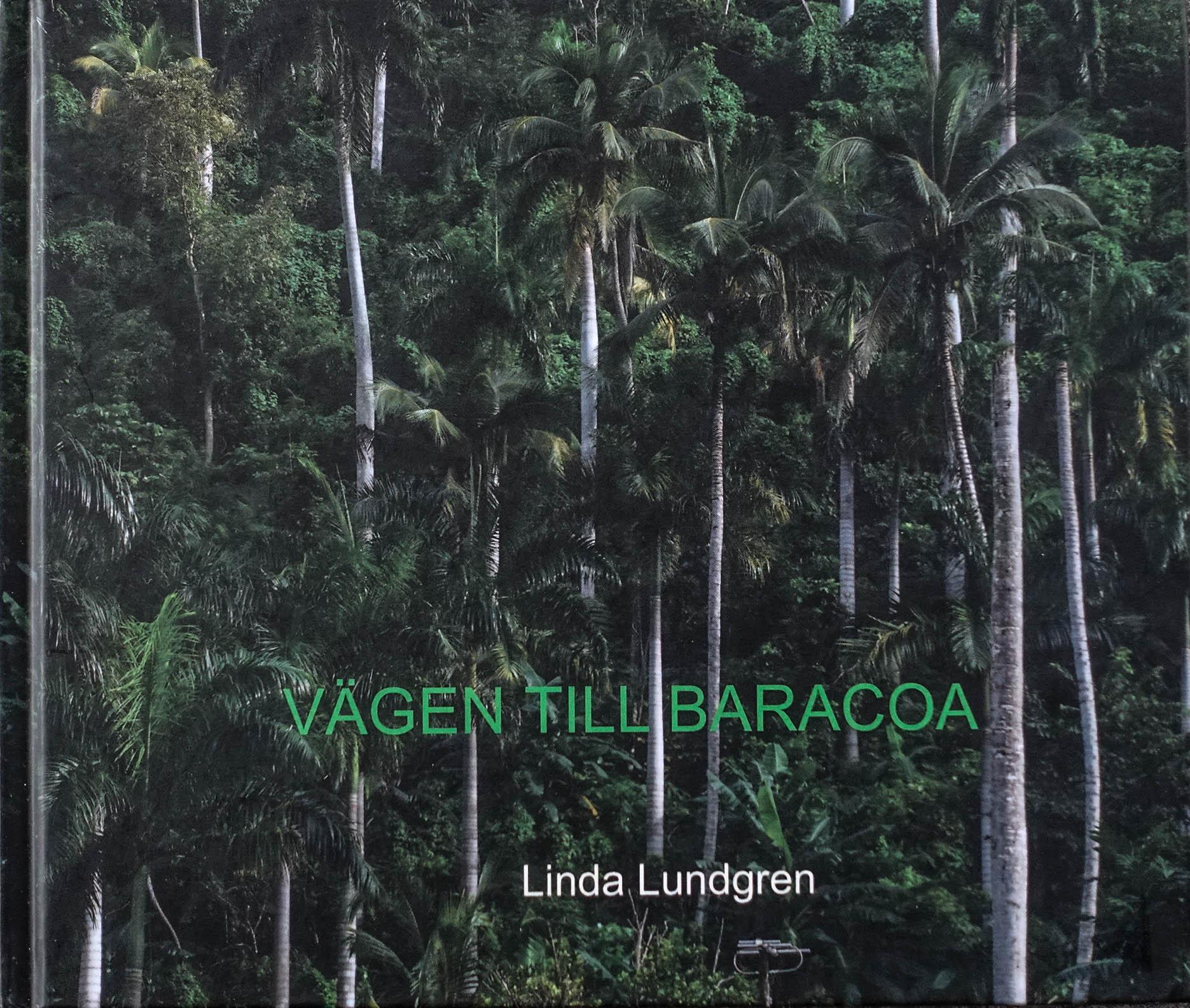 """Linda Lundgren: """"Vägen till Baracoa"""""""