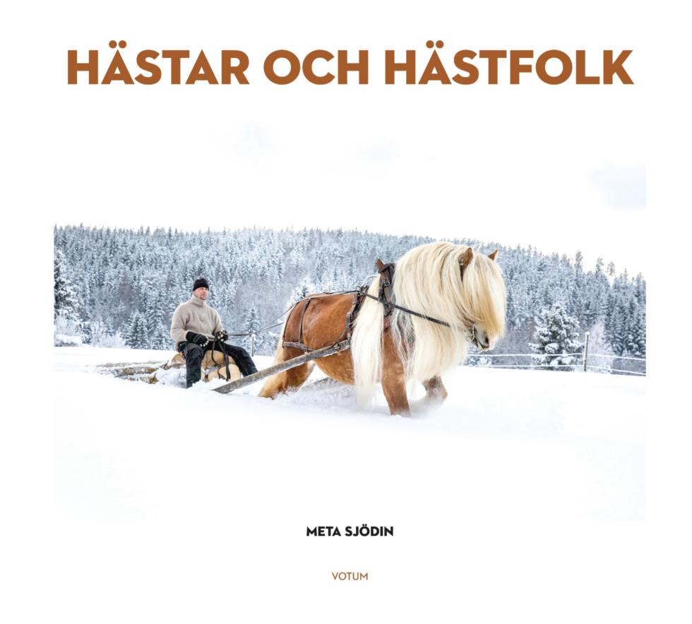 """Meta Sjödin: """"Hästar och hästfolk"""""""