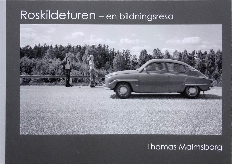 """Thomas Malmsborg: """"Roskildeturen -en bildningsresa"""""""