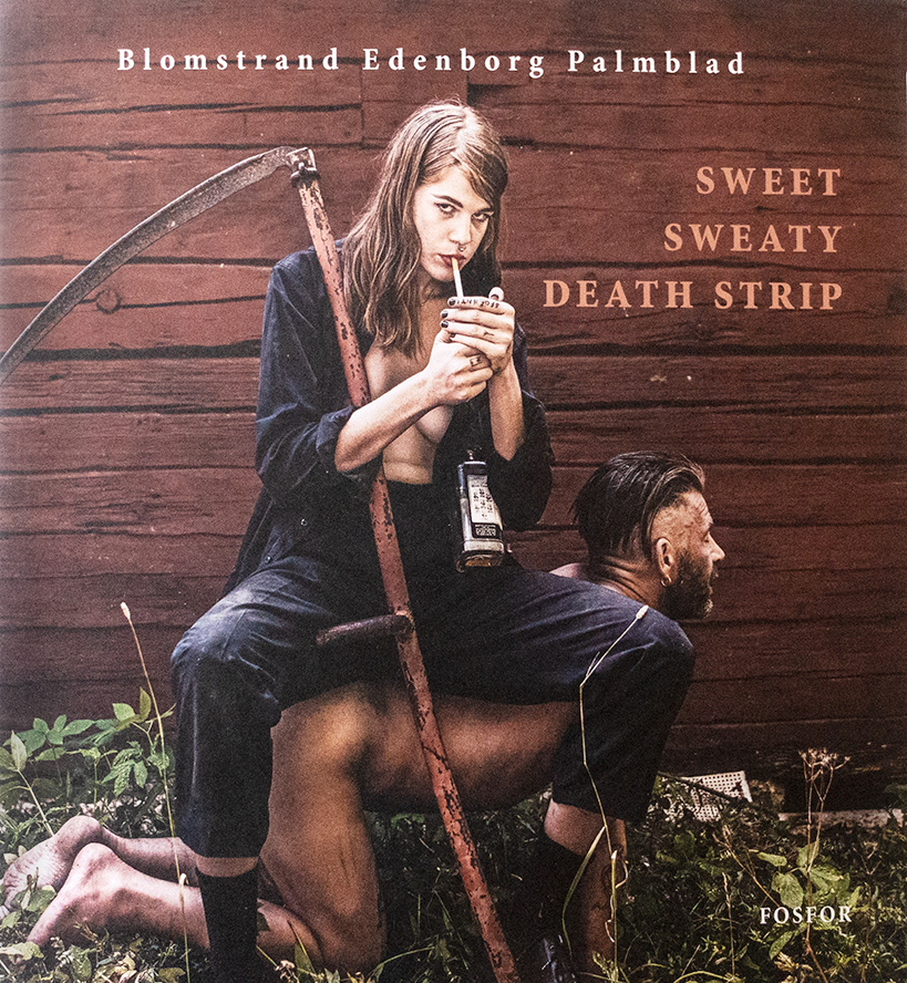 "Blomstrand, Edenborg, Palmblad: ""Sweet Sweatly Death Strip"""