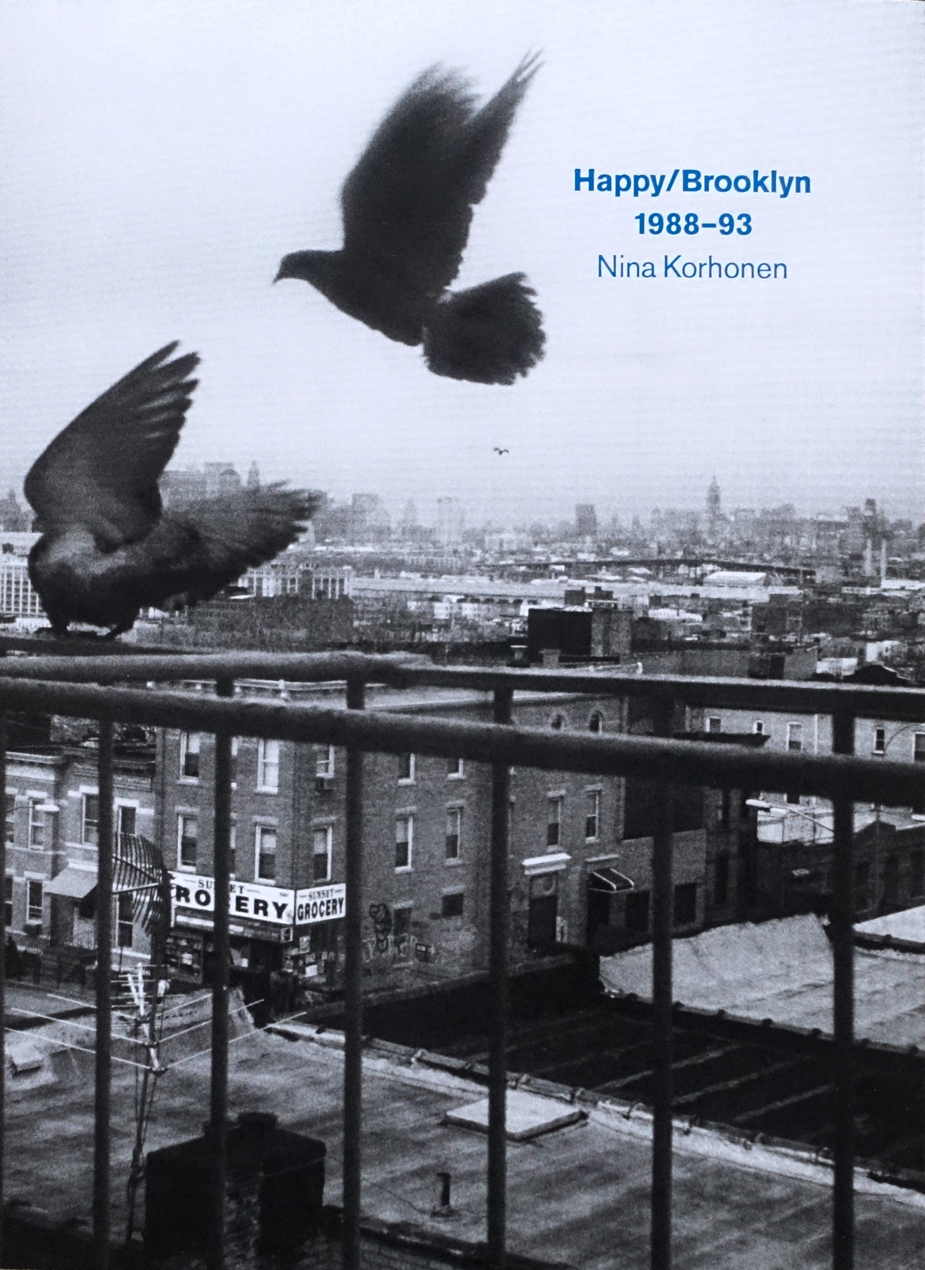 "Nina Korhonen: ""Happy/Brooklyn 1988-93"""