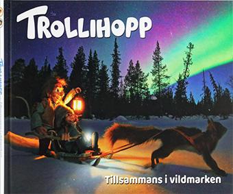 """Magnus Emlén: """"Trollihopp- tillsammans i vildmarken"""""""