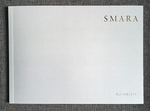 """Ola Kjellbye:""""SMARA"""""""