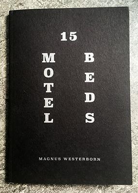 "Magnus Westerborn: ""15 motel beds"""