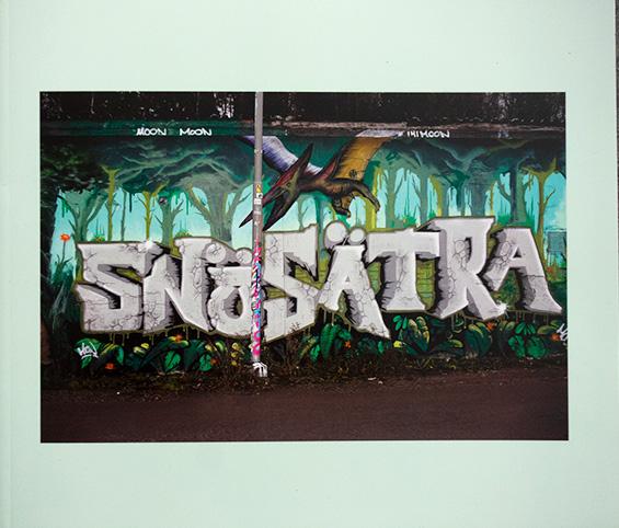 """Anders Engstrand: """" Snösätra Graffiti Wall of Fame"""""""