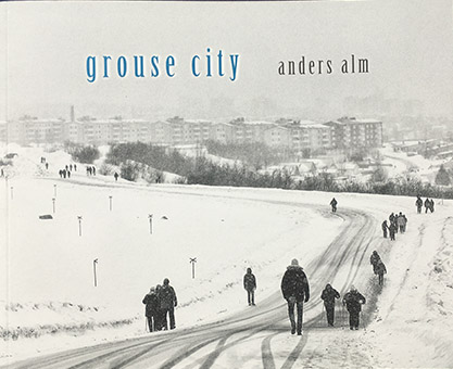 """Anders Alm: """"Grouse city"""""""