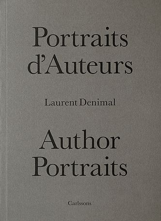 Bokrelease: Laurent Denimal - Portraits d'auteurs / Author portraits