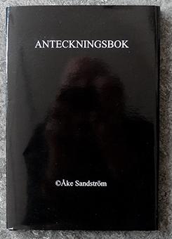 """Åke Sandström: """"Anteckningsbok"""""""