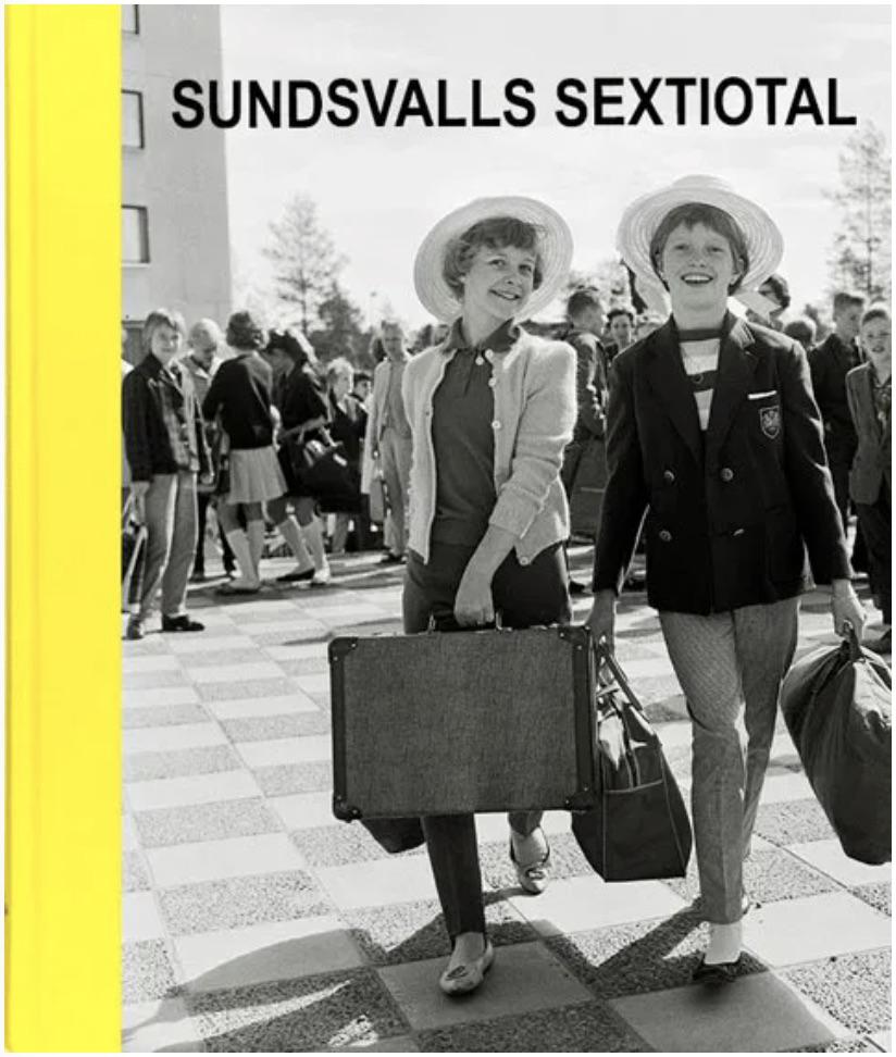 """Stig Hammarstedt: """"Sundsvalls sextiotal"""""""
