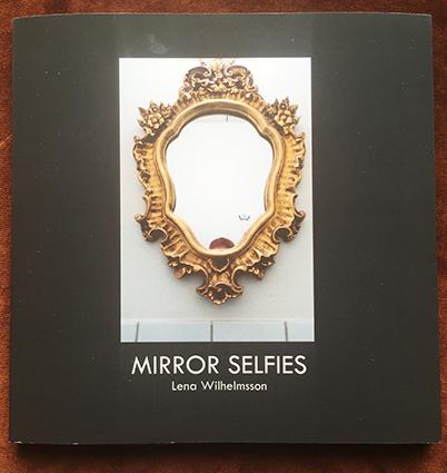 "Lena Wilhelmsson: ""Mirror selfies"""