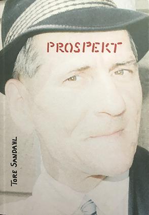 "Tore Sandahl: ""Prospekt"""