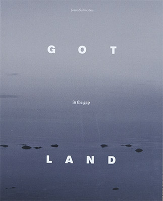 "Jonas Sahlström: ""Gotland in the gap"""