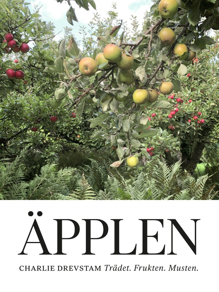 """""""Charlie Drevstam: """"Äpplen, Trädet, Frukten, Musten"""""""