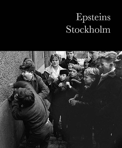 """Lars Epstein: """"Epsteins Stockholm"""""""