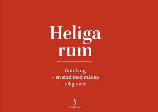 """Mikael Ringlander: """"Heliga rum, Göteborg- en stad med många religioner"""""""