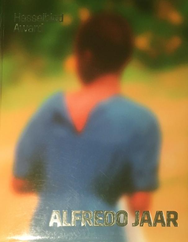 "Alfredo Jaar :""Hasselblad Award 2020"""